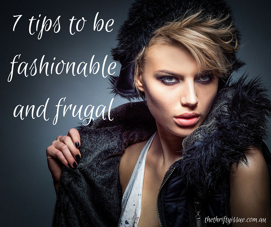 7 tips to be fashionable and frugal (1)