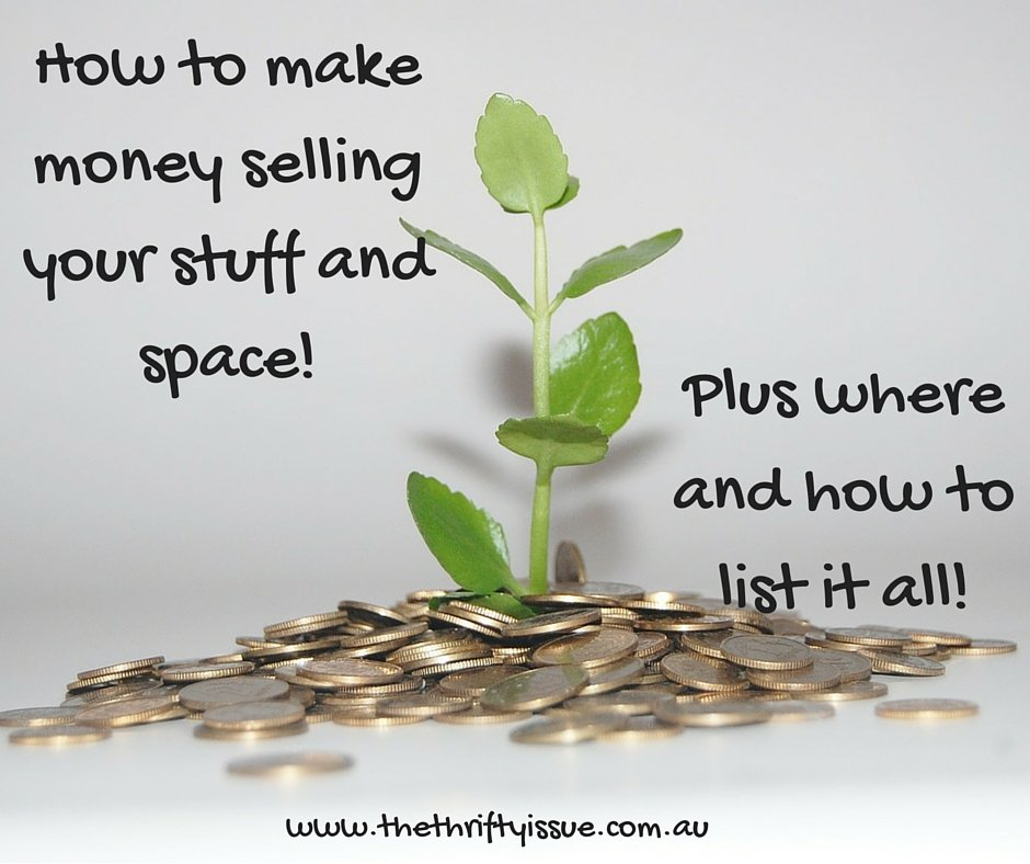 How to make money selling your stuff or space