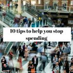 10 tips to help you stop spending