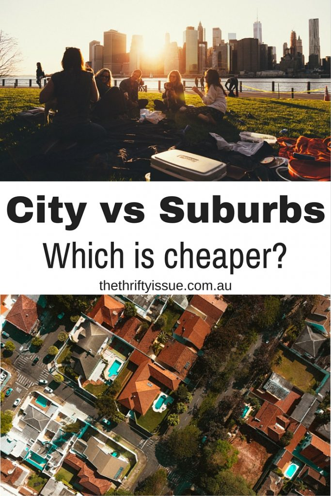 City vs Suburbs - which is cheaper-