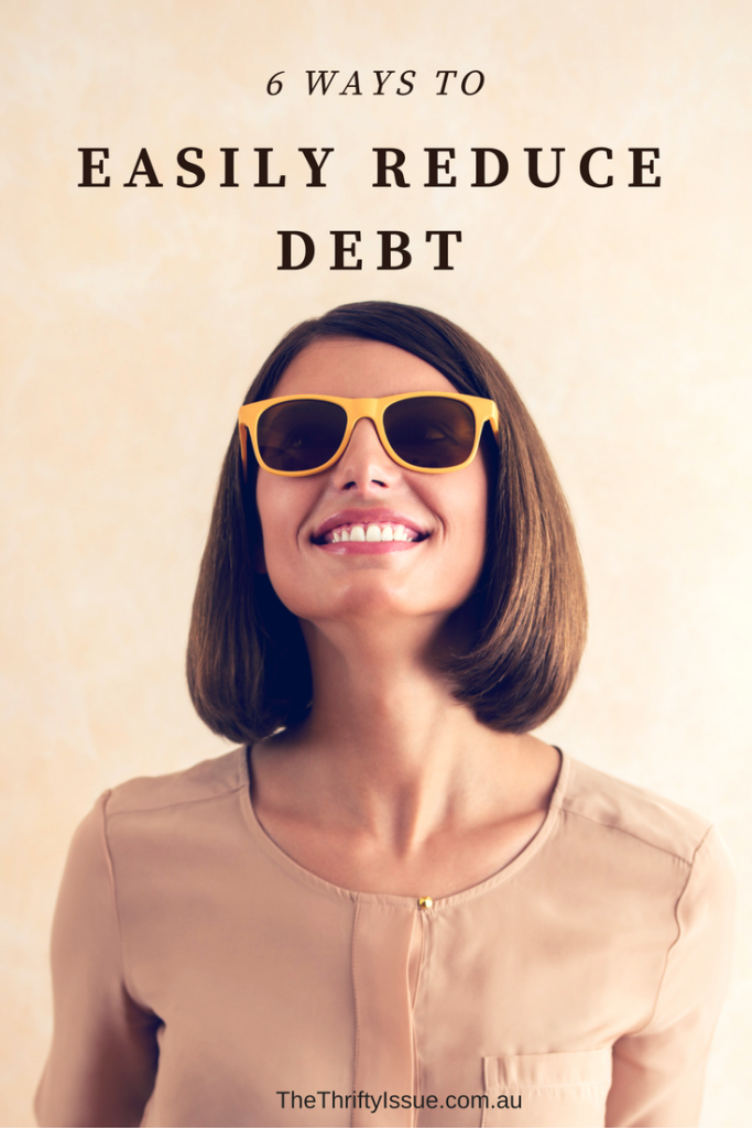 6 ways to easily reduce debt
