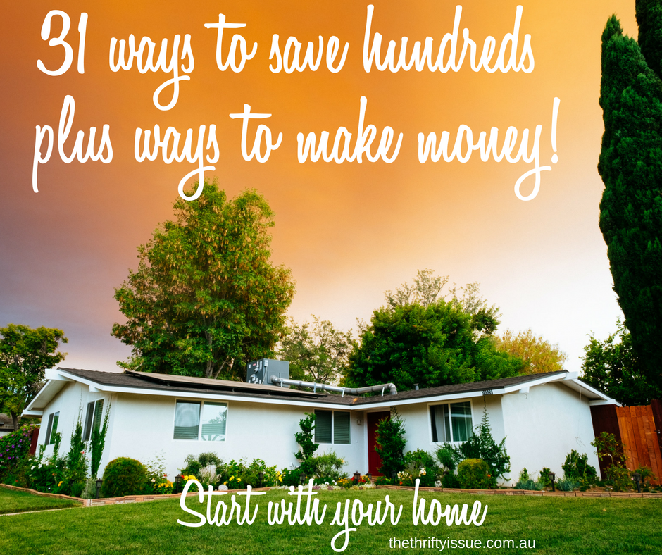 31 ways to save hundreds plus ways to make money