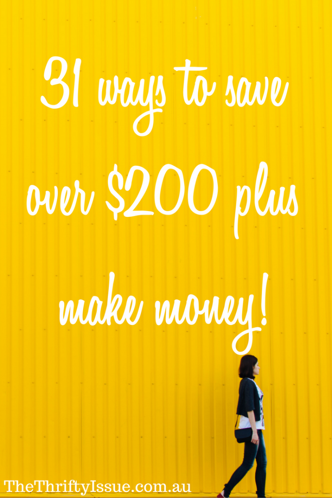 31 ways to save over $200 plus make money
